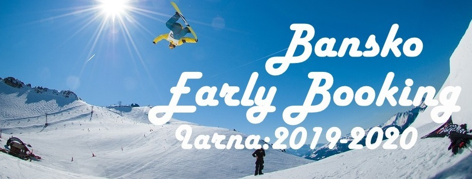 Bansko - Early Booking